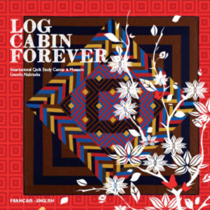 Log Cabin forever